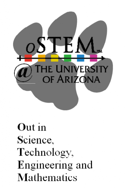 OSTEM at The University of Arizona (Out in Science, Technology, Engineering, and Mathematics)